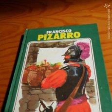 Second hand books - FRANCISCO PIZARRO, ILUSTRADO - VIDAS ILUSTRES - SUSAETA 1979. - 56083055