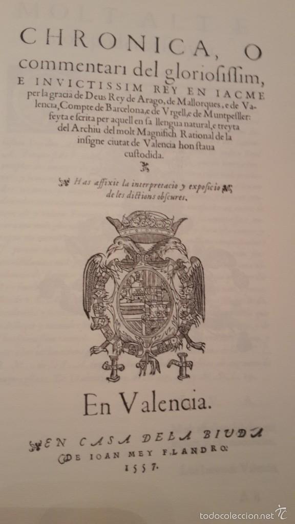 Libros de segunda mano: CHRONICA, O COMMENTARI DEL GLORIOFIFFIM, REY EN JACME.FACSIMIL1994 ALGEMESI. - Foto 2 - 56119687