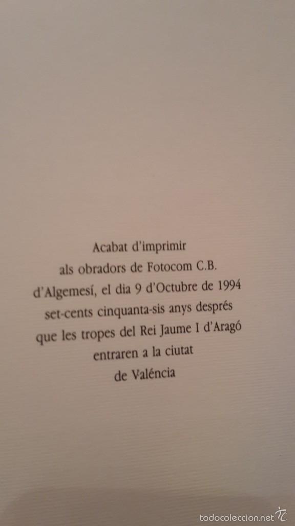 Libros de segunda mano: CHRONICA, O COMMENTARI DEL GLORIOFIFFIM, REY EN JACME.FACSIMIL1994 ALGEMESI. - Foto 6 - 56119687