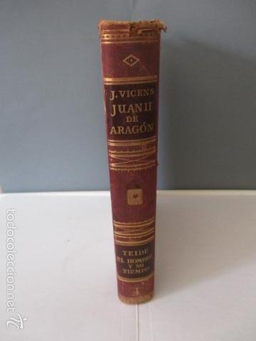 JUAN II DE ARAGON (1398 - 1479) - J. VICENS VIVES - MONARQUIA Y REVOLUCIÓN EN LA ESPAÑA DEL SIGLO XV (Libros de Segunda Mano - Historia Antigua)