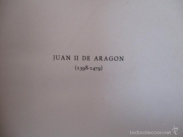 Libros de segunda mano: Juan II de Aragon (1398 - 1479) - J. Vicens Vives - Monarquia y Revolución en la España del siglo XV - Foto 7 - 56216772