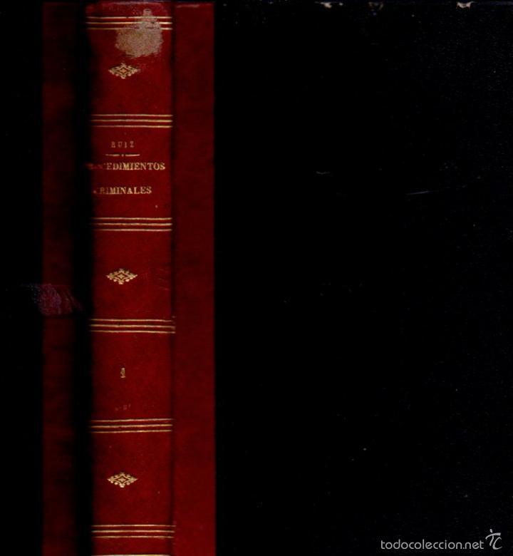 RUIZ Y RODRÍGUEZ : TRATADO GENERAL DE PROCEDIMIENTOS CRIMINALES TOMO I (1877) (Libros de Segunda Mano - Historia Antigua)
