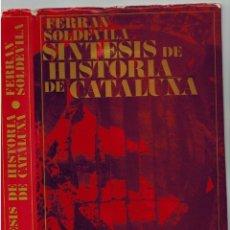 Libros de segunda mano: SINTESIS DE HISTORIA DE CATALUÑA.. FERAN SOLDEVILA.. EDICIONES DESTINO.1973.. Lote 56374006