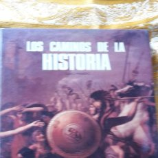 Libros de segunda mano: LOS CAMINOS DE LA HISTORIA.. Lote 56936108