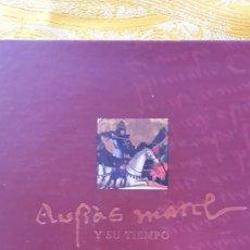Libros de segunda mano: AUSIAS MARCH Y SU TIEMPO. Lote 56936860