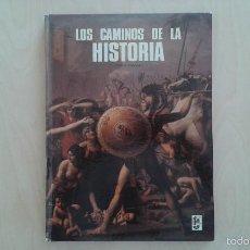 Libros de segunda mano: LOS CAMINOS DE LA HISTORIA -- TOMO I -- EDITORIAL FHER -- 1974. Lote 57024825