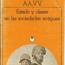 Libros de segunda mano: ESTADO Y CLASES EN LAS SOCIEDADES ANTIGUAS. S.L. UTCHENKO. AKAL EDITOR. MADRID. 1982. Lote 57431678