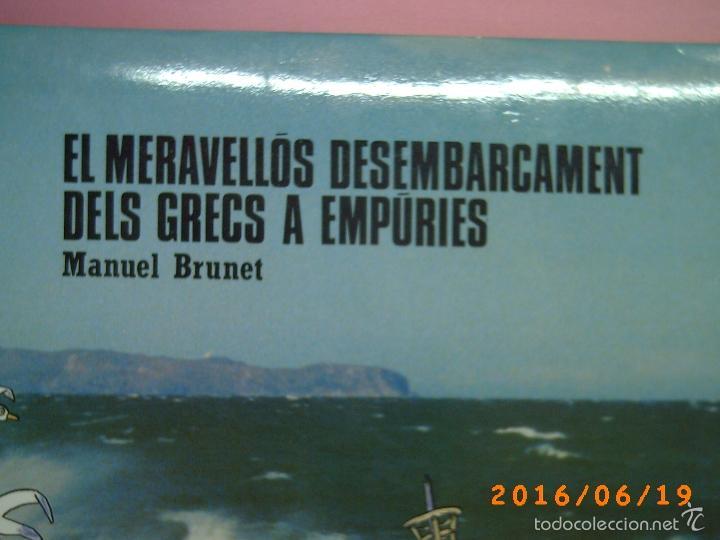 Libros de segunda mano: EL MERAVELLÓS DESEMBARCAMENT DELS GRECS A EMPÚRIES-TEXT M. BRUNET-ILLUSTRACIONS P. BAYÉS-ED. AUSA - Foto 2 - 57562905