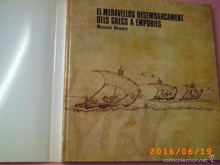 Libros de segunda mano: EL MERAVELLÓS DESEMBARCAMENT DELS GRECS A EMPÚRIES-TEXT M. BRUNET-ILLUSTRACIONS P. BAYÉS-ED. AUSA - Foto 5 - 57562905