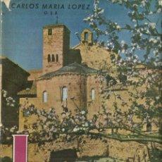 Libros de segunda mano: LEYRE. HISTORIA ARQUEOLÓGICA LEYENDA. EDITORIAL GÓMEZ. PAMPLONA. 1962. Lote 57703665