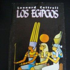 Libros de segunda mano: LOS EGIPCIOS. LEONARD COTTRELL. INSTITUTO CUBANO DEL LIBRO GENTE NUEVA. CUBA.. Lote 57722156