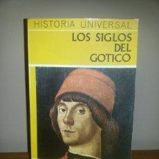 Libros de segunda mano: LOS SIGLOS DEL GOTICO / ED. DAIMON / PRIMERA EDICION 1973. Lote 58068093