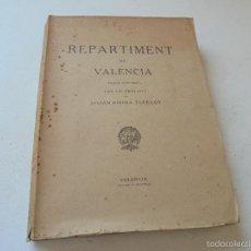 Libros de segunda mano: REPARTIMENT DE VALENCIA, EDICIÓN FOTOCÓPICA- VALENCIA AÑO DE LA VICTORIA- CON UN PRÓLOGO DE: JULIÁN. Lote 58348644