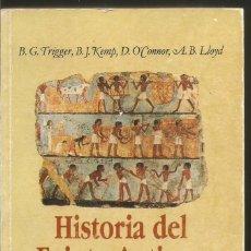Libros de segunda mano - HISTORIA DEL ANTIGUO EGIPTO. B.G. TRIGGER, B.J. KEMP, D.O´CONNOR, A.B. LLOYD. CRITICA - 58556760