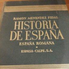 Libros de segunda mano: ESPAÑA ROMANA MÉNENDEZ PIDAL HISTORIA DE ESPAÑA TOMO II ESPAÑA CALPE 1955. Lote 59588231