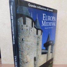 Libros de segunda mano: GRANDES CIVILIZACIONES DEL PASADO. EUROPA MEDIEVAL. DONALD MATTHEW. FOLIO. Lote 59997995