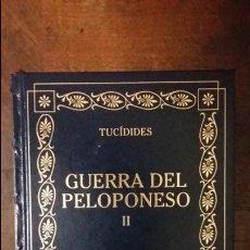 Libros de segunda mano: TUCIDIDES: GUERRA DEL PELOPONESO, VOLUMEN II. ED GREDOS. Lote 60264507