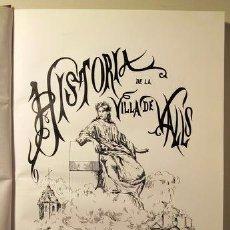 Libros de segunda mano: HISTORIA DE LA VILLA DE VALLS - F PUIGJANER Y GUAL 1881 (TARRAGONA). Lote 60782859