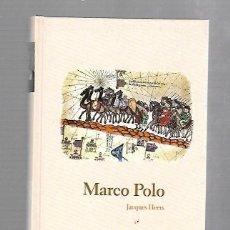 Libros de segunda mano: MARCO POLO. JACQUES HEERS. BIBLIOTECA ABC Nº 6. Lote 60838743