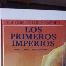 Libros de segunda mano: LOS PRIMEROS IMPERIOS. Lote 62506872