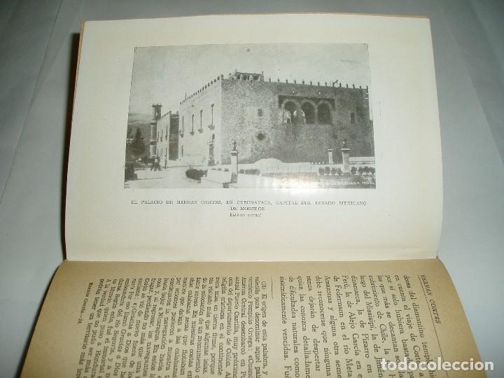 Libros de segunda mano: HERNÁN CORTÉS EL CONQUISTADOR INVENCIBLE. 1948 - Foto 7 - 62664196