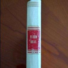 Libros de segunda mano: FUERO REAL DEL REY D. ALFONSO EL SABIO. REAL ACADEMIA DE LA HISTORIA.. Lote 63169712