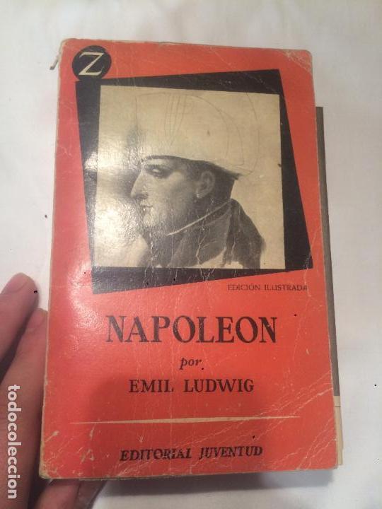 ANTIGUO LIBRO NAPOLEÓN POR EMIL LUDWIG AÑO 1958 EDITORIAL JUVENTUD S.A. (Libros de Segunda Mano - Historia Antigua)
