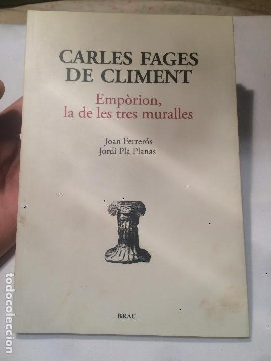 ANTIGUO LIBRO CARLES FAGES DE CLIMENT EMPÒRION DE LES TRES MURALLES (Libros de Segunda Mano - Historia Antigua)