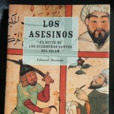 Libros de segunda mano: LOS ASESINOS. LA SECTA DE LOS GUERREROS SANTOS DEL ISLAM. Lote 66113874