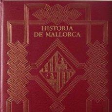 Libros de segunda mano: HISTORIA DE MALLORCA (TOMO I) MASCARÓ PASARIUS. Lote 67090185