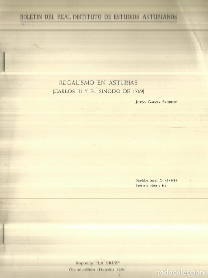 REGALISMO EN ASTURIAS. CARLOS III Y EL SINODO DE 1769. JUSTO GARCÍA SÁNCHEZ. LA CRUZ. OVIEDO. 1994 (Libros de Segunda Mano - Historia Antigua)