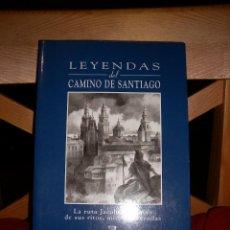 Libros de segunda mano: LEYENDAS DEL CAMINO DE SANTIAGO: LA RUTA JACOBEA A TRAVÉS DE SUS RITOS, MITOS Y LEYENDAS. Lote 67412245
