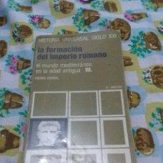 Libros de segunda mano: LA FORMACIÓN DEL IMPERIO ROMANO EL MUNDO MEDITERRÁNEO EN LA EDAD ANTIGUA III. PIERRE GRIMAL. EST22B3. Lote 67877989