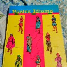 Libros de segunda mano: NOSTRE IDIOMA - 1984 - TAPA DURA -LLENGUA VALENCIANA -LENGUA DE VALENCIA. Lote 219343801