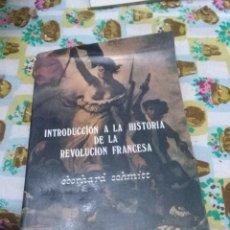 Libros de segunda mano: INTRODUCCIÓN A LA HISTORIA DE LA REVOLUCIÓN FRANCESA. EBERHAND SCHMITT. EST21B6. Lote 68390777