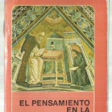 Libros de segunda mano: EL PENSAMIENTO EN LA EDAD MEDIA. PAUL VIGNAUX. FONDO DE CULTURA ECONÓMICA. MADRID. 1985. Lote 69815765