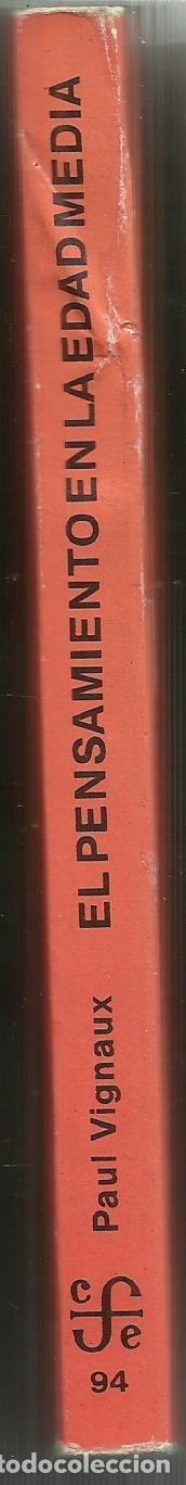 Libros de segunda mano: EL PENSAMIENTO EN LA EDAD MEDIA. PAUL VIGNAUX. FONDO DE CULTURA ECONÓMICA. MADRID. 1985 - Foto 2 - 69815765