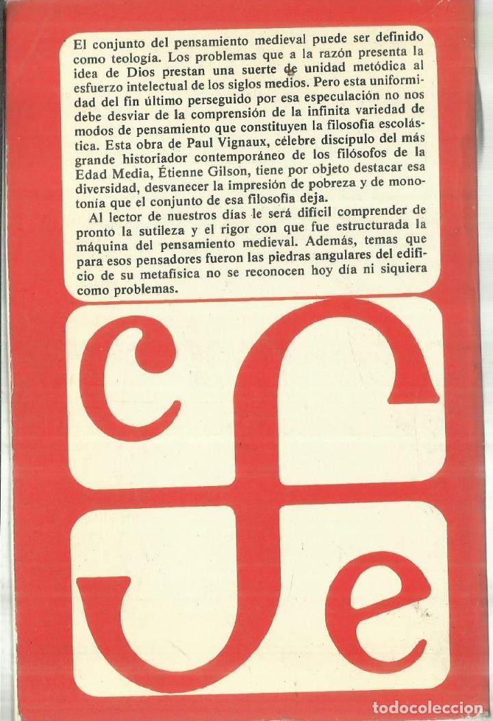 Libros de segunda mano: EL PENSAMIENTO EN LA EDAD MEDIA. PAUL VIGNAUX. FONDO DE CULTURA ECONÓMICA. MADRID. 1985 - Foto 3 - 69815765