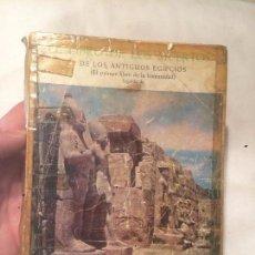 Libros de segunda mano: ANTIGUO LIBRO DE LOS MUERTOS DE LOS ANTIGUOS EGIPCIOS ESCRITO POR JUAN B. BERGUA AÑO 1967 . Lote 69972249