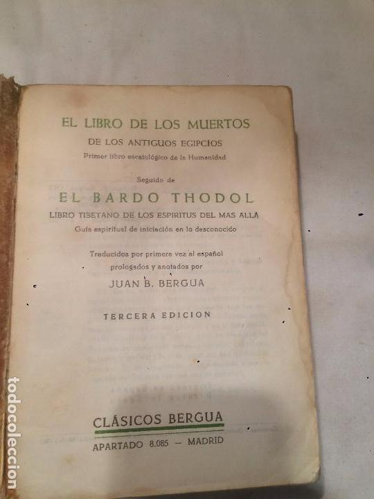 Libros de segunda mano: Antiguo libro de los muertos de los antiguos egipcios escrito por Juan B. Bergua año 1967 - Foto 2 - 69972249