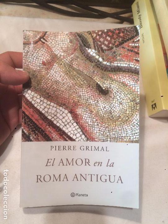 ANTIGUO LIBRO EL AMOR EN LA ANTIGUA ROMA EDITORIAL PLANETA AÑO 2012 (Libros de Segunda Mano - Historia Antigua)