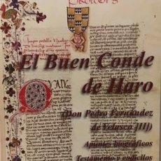 Libros de segunda mano: EL BUEN CONDE DE HARO (D PEDRO FERNÁNDEZ DE VELASCO (MEDINA DE POMAR. HARO. VILLALPNADO. SIRUELA. Lote 70088377