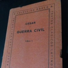 Libros de segunda mano: CÉSAR GUERRA CIVIL. Lote 70181915