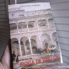 Libros de segunda mano: CRÓNICA DE ALCALÁ DE HENARES, C. ENRÍQUEZ DE SALAMANCA. Lote 70202009