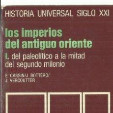 Libros de segunda mano: LOS IMPERIOS DEL ANTIGUO ORIENTE.TOMO I. DEL PALEOLÍTICO A LA MITAD DEL 2º MILENIO. MADRID.1971. Lote 70437193