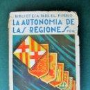 Libros de segunda mano: J.GAYA PICÓN-LA AUTONOMÍA DE LAS REGIONES. Lote 70690193