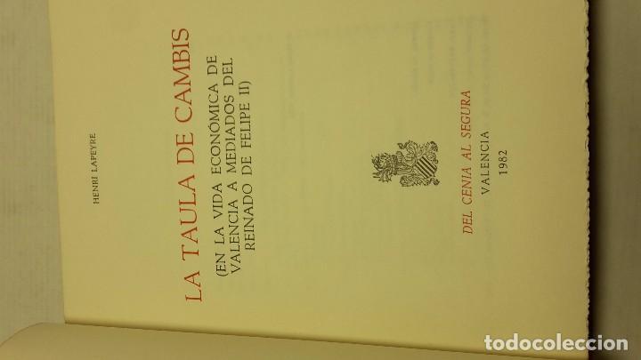 Libros de segunda mano: LA TAULA DE CAMBIS (EN LA VIDA ECONÓMICA DE VALENCIA A MEDIADOS DEL REINANDO DE FELIPE II) - Foto 3 - 71486691