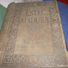 Libros de segunda mano: LA PROVINCIA DE EXTREMADURA AL FINAL DEL SIGLO XVIII POR TOMAS LOPEZ AÑO 1798 - MERIDA 1991 . Lote 71673171