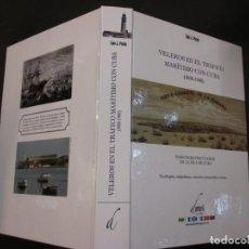 Libros de segunda mano: VELEROS EN EL TRAFICO MARITIMO CON CUBA 1800/1900 - LINO P. PAZOS - EDI DAMARE 2016 + INFO.. Lote 72705235