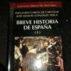Libros de segunda mano: BREVE HISTORIA DE ESPAÑA (I)FERNANDO GARCIA DE CORTAZÁR/JOSE MANUEL GONZÁLEZ VESGA-. Lote 72715319